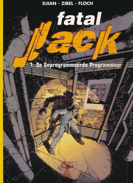 Fatal Jack 1 De geprogrammeerde programmeur