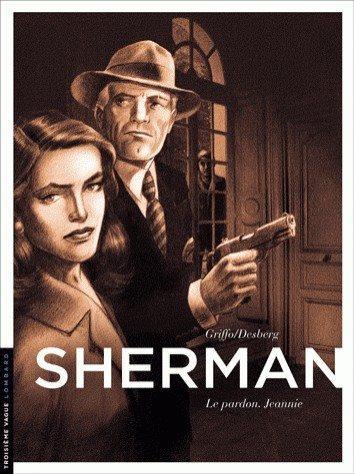 Sherman 6 Le pardon. Jeannie