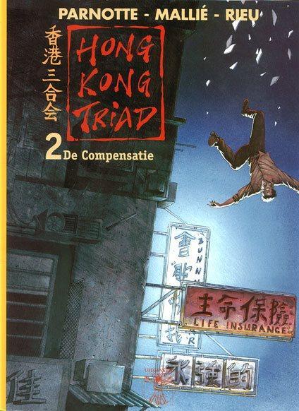 Hong Kong Triad 2 De compensatie