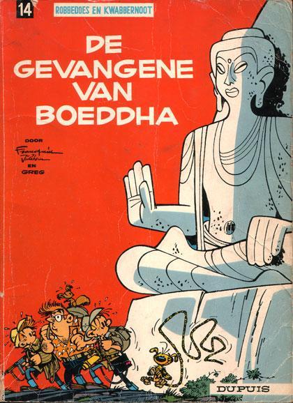 Robbedoes en Kwabbernoot 14 De gevangene van Boeddha