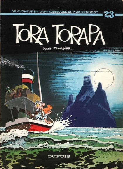 Robbedoes en Kwabbernoot 23 Tora Torapa