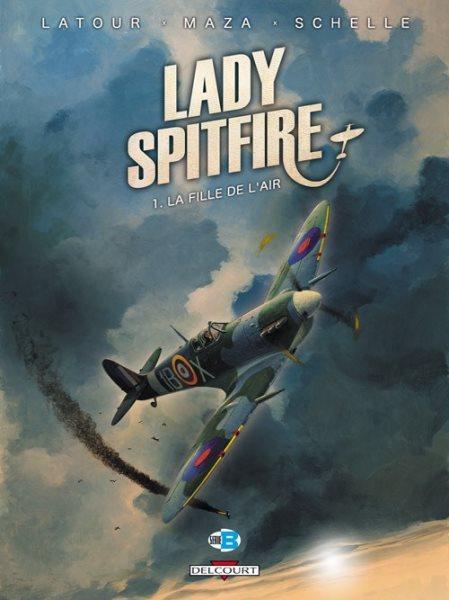 Lady Spitfire 1 La fille de l'air