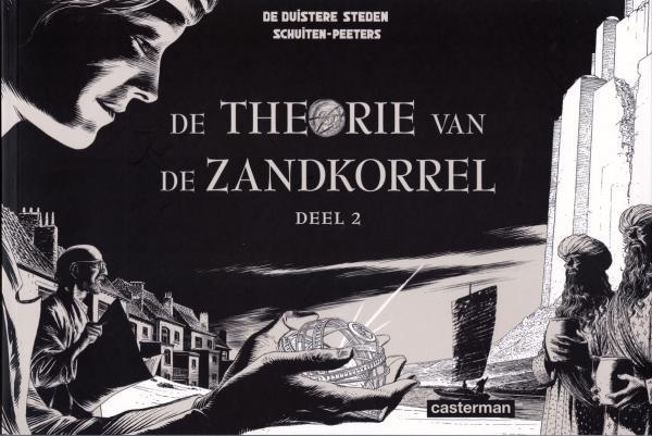 De duistere steden 13 De theorie van de zandkorrel - Deel 2