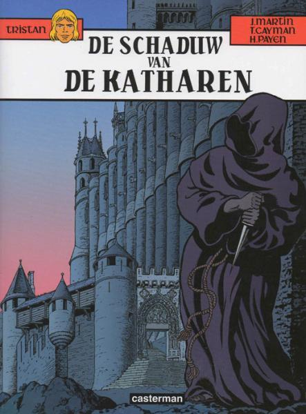 Tristan (Casterman) 13 De schaduw van de Katharen