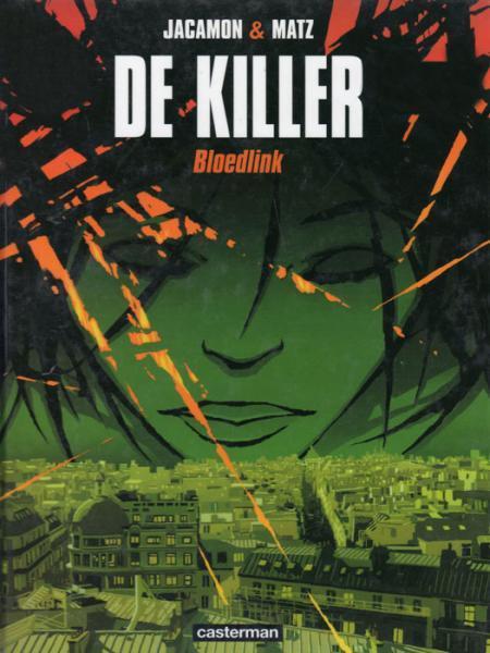 De killer 4 Bloedlink