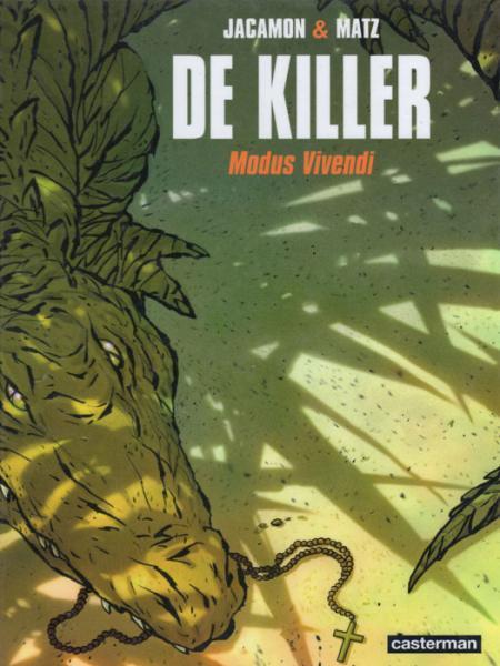 De killer 6 Modus vivendi