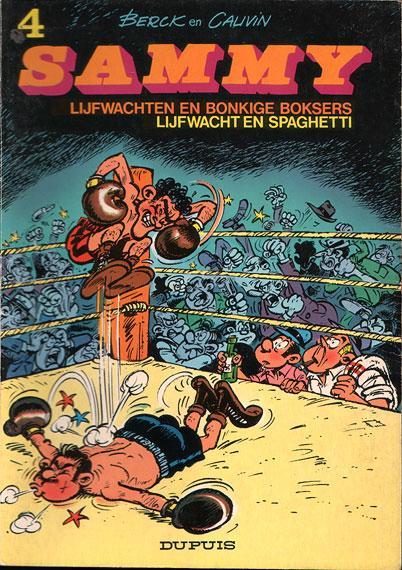 Sammy 4 Lijfwachten en bonkige boksers / Lijfwacht en spaghetti