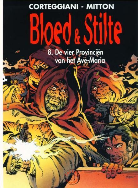 Bloed & stilte 8 De vier provinciën van het Ave Maria