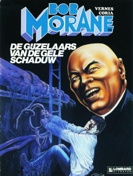 Bob Morane (Lombard/Helmond) 20 De gijzelaars van de gele schaduw