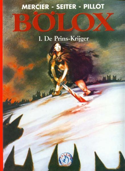 Bölox 1 De prins-krijger
