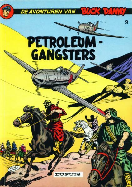 Buck Danny 9 Petroleumgangsters