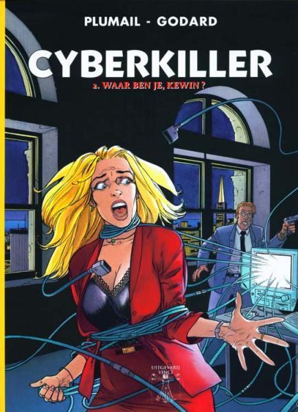 De cyberkiller 2 Waar ben je, Kewin?