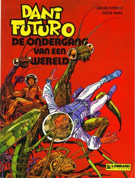 Dani Futuro 6 De ondergang van een wereld