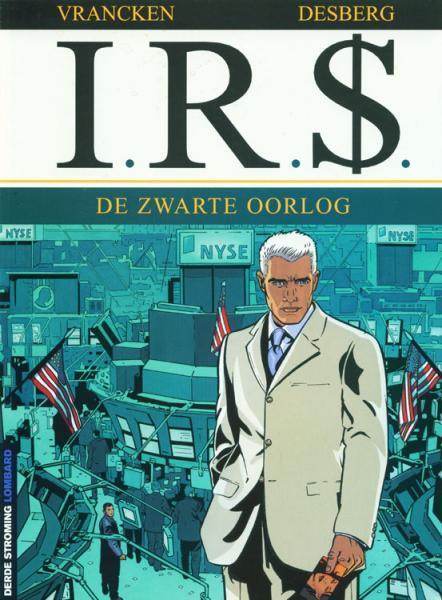 I.R.$. 8 De zwarte oorlog