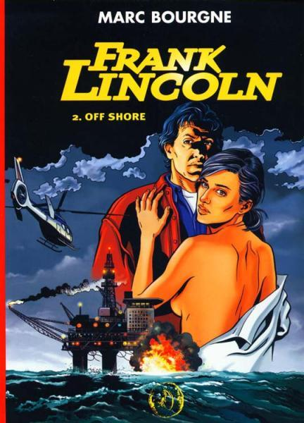 Frank Lincoln 2 Off shore