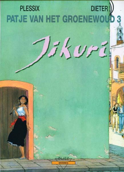 Patje van het Groenewoud 3 Jikuri