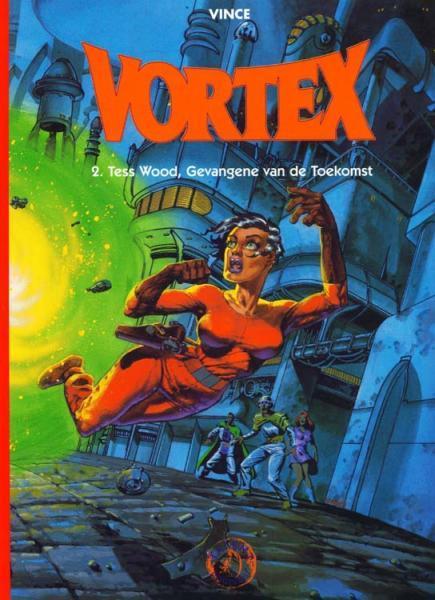 Vortex 2 Tess Wood, gevangene van de toekomst