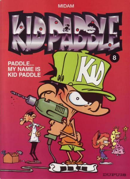 Kid Paddle 8 Paddle... my name is Kid Paddle