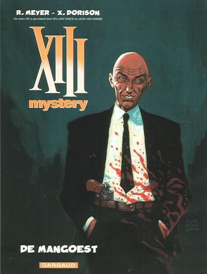 XIII Mystery 1 De Mangoest