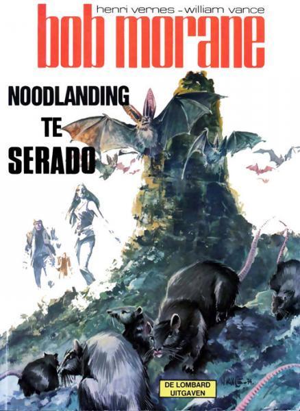 Bob Morane (Lombard/Helmond) 2 Noodlanding te Serado