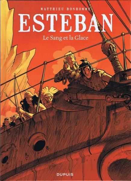 Esteban 5 Le sang et la glace