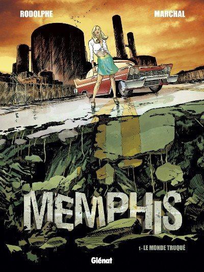 Memphis 1 Le monde truqué