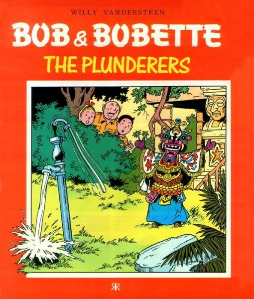 Bob & Bobette (Ravette books) 4 The Plunderers