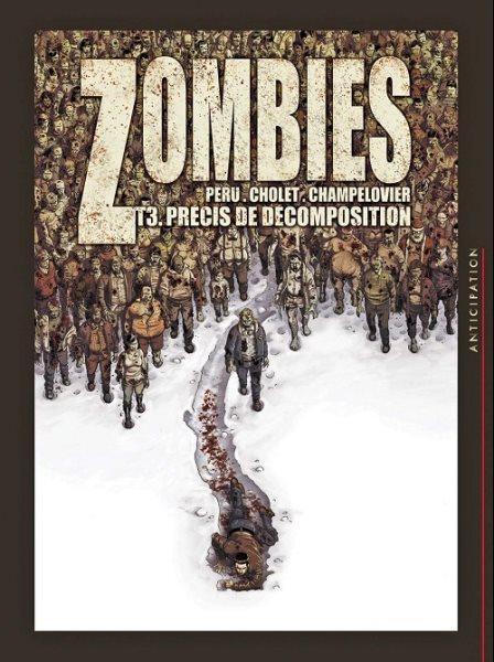 Zombies (Cholet) 3 Précis de décomposition