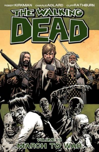 The Walking Dead INT 19 March to War