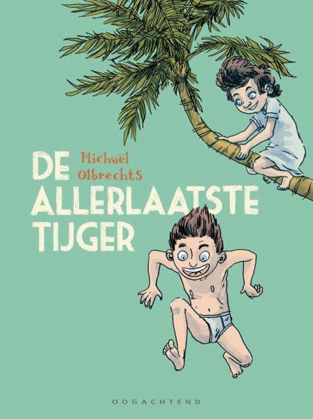 De allerlaatste tijger 1 De allerlaatste tijger