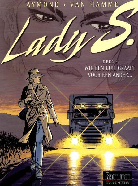 Lady S. 4 Wie een kuil graaft voor een ander...