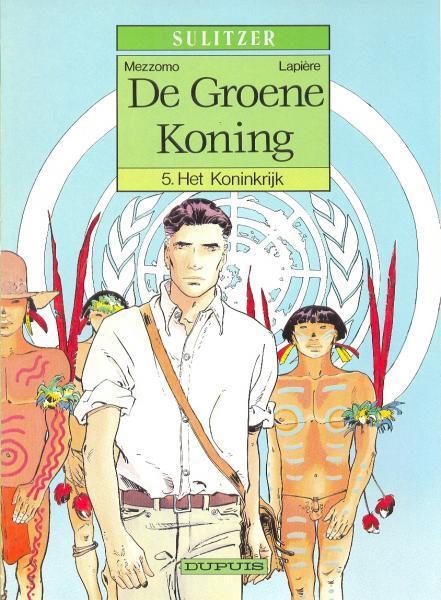 De groene koning 5 Het koninkrijk