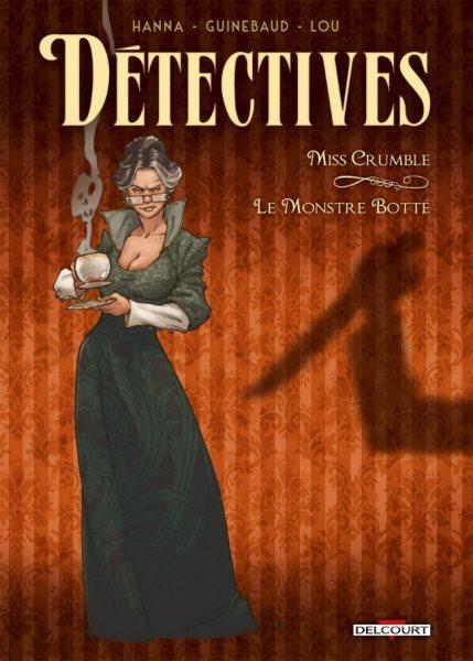 Detectives 1 Miss Crumble - Le monstre botté