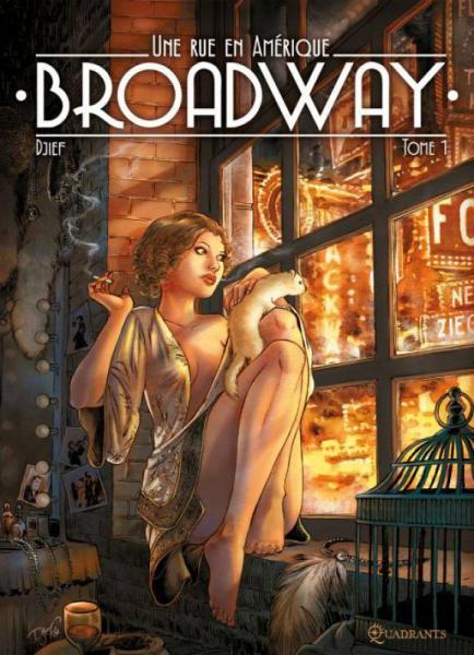 Broadway - Een straat in Amerika 1 Tome 1