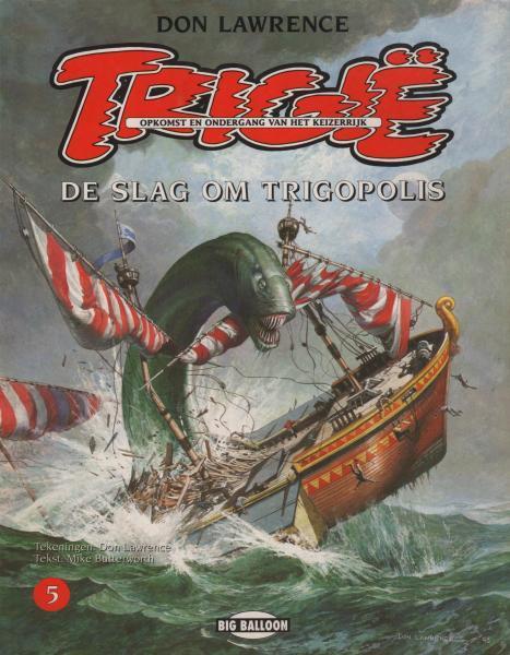 Trigië (Big Balloon) 5 De slag om Trigopolis
