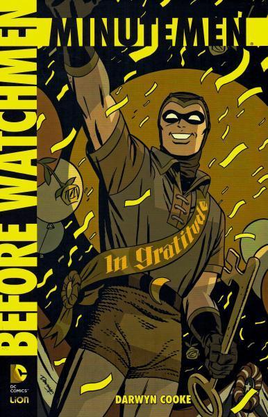 Before Watchmen: Minutemen (Lion/Urban) 1 Minutemen