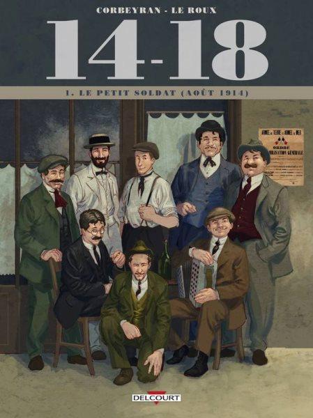 14-18 1 Le petit soldat (août 1914)