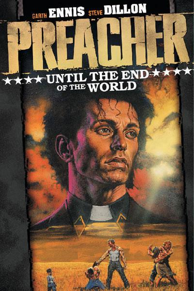 Preacher INT 2 Until the End of the World