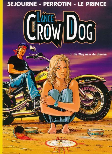 Lance Crow Dog 3 De weg naar de sterren