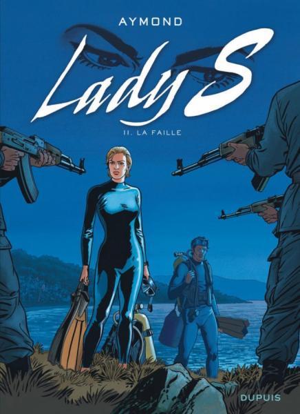 Lady S. 11 La faille