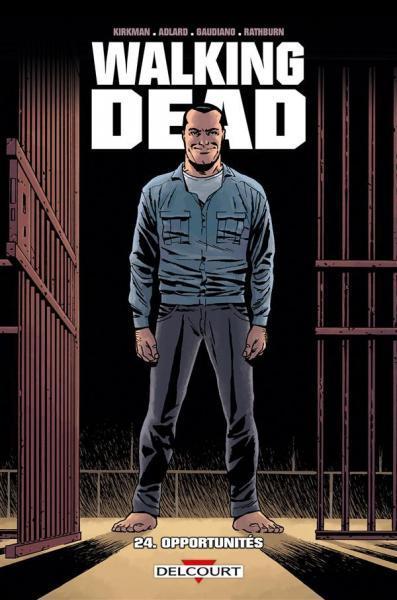Walking Dead (Semic/Delcourt) 24 Opportunités