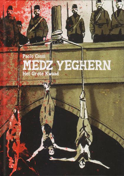 Medz Yeghern 1 Het grote kwaad