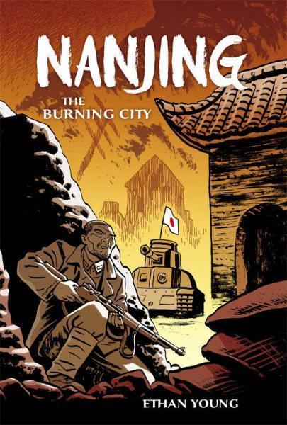Nanjing: The Burning City 1 Nanjing: The Burning City
