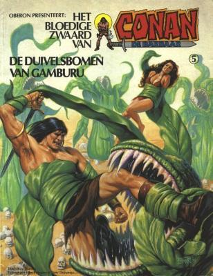 Het bloedige zwaard van Conan de barbaar 5 De duivelsbomen van Gamburu