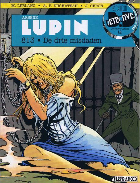 Arsène Lupin (Duchateau) 3 813 . De drie misdaden
