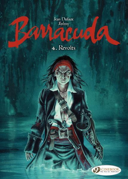 Barracuda (Jérémy) 4 Revolts