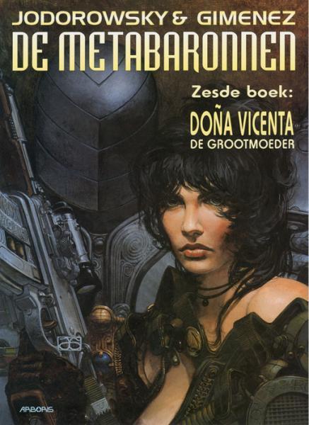 De metabaronnen 6 Doña Vicenta, de grootmoeder