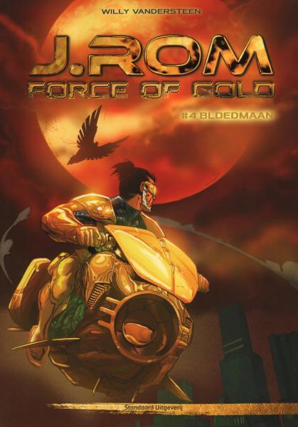 J.Rom - Force of Gold 4 Bloedmaan