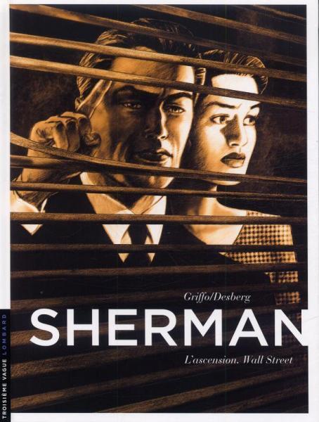 Sherman 2 L'ascension, Wall Street