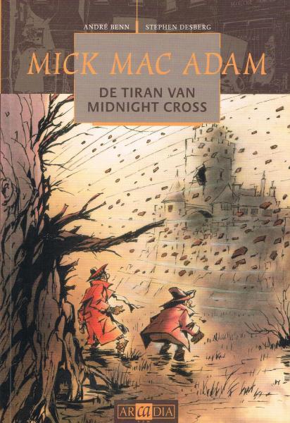 Mick Mac Adam A2 De tiran van Midnight Cross